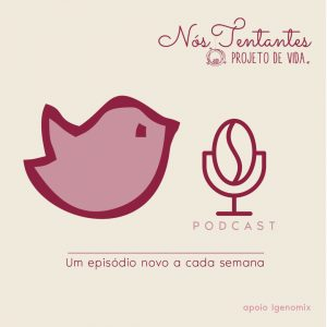 podcast nós tentantes